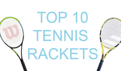 Top 10 Tennis Rackets for 2020