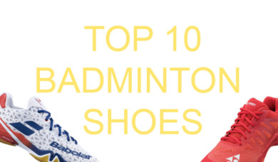 Top 10 Badminton Shoes for 2020