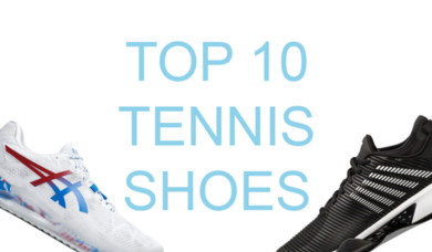 Top 10 Tennis Shoes for 2020