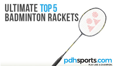 pdhsports Ultimate Top 5 Badminton Rackets